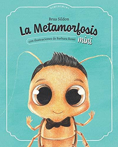 La metamorfosis mini: Adaptación infantil de La metamorfosis de Franz Kafka
