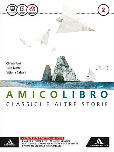 Amico libro. Quaderno. Letteratura. Per la Scuola media. Con e-book. Con espansione online (Vol. 2)