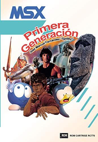 MSX: Primera Generación (Dolmen Games)