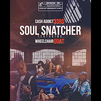 Soul Snatcher (feat. WheelChair Goat)