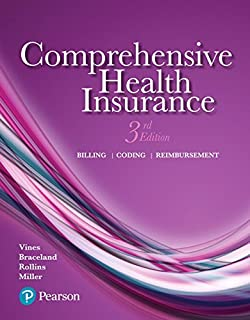 Comprehensive Health Insurance: Billing, Coding, and Reimbursement Plus MyLab Health Professions with Pearson eText -- Access Card Package (3rd Edition)