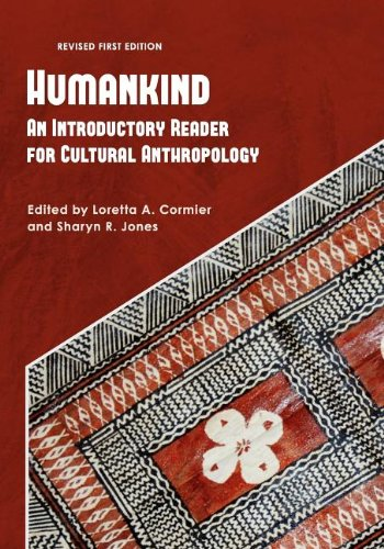 Humankind: An Introductory Reader for Cultural Anthropology