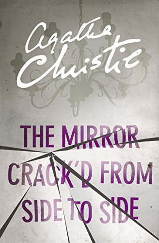 The Mirror Crack'd From Side to Side (Miss Marple) (Miss Marple Series Book 9) (English Edition)