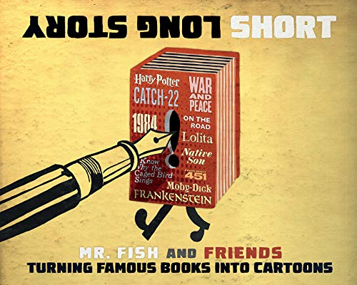 Image of Long Story Short: Turning Famous Books into Cartoons