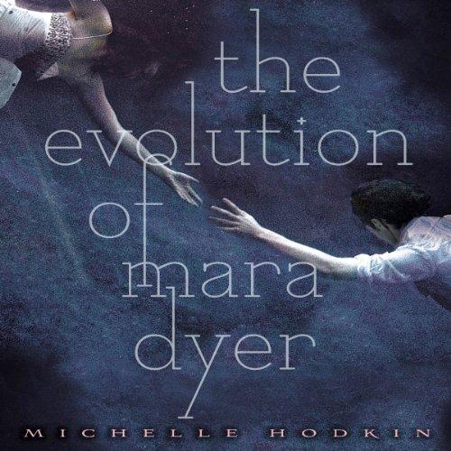 The Evolution of Mara Dyer audiobook cover art