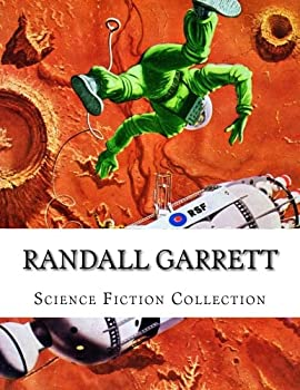 Randall Garrett, Science Fiction Collection 1505204518 Book Cover