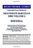 Rigos Primer Series Uniform Bar Exam (UBE) Review Multistate Bar Exam MBE Volume 2 (Prime Series)