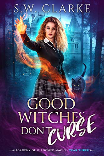 Good Witches Don\'t Curse (Academy of Shadowed Magic Book 3) (English Edition)