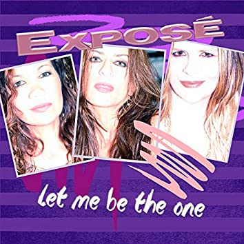 Let Me Be The One (The Remixes) (Remixes)