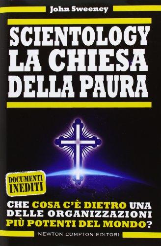 Scientology. La chiesa della paura