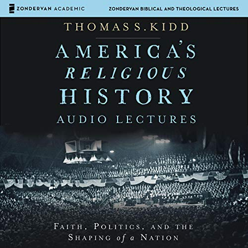 America's Religious History: Audio Lectures audiobook cover art