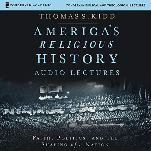 America's Religious History: Audio Lectures Titelbild