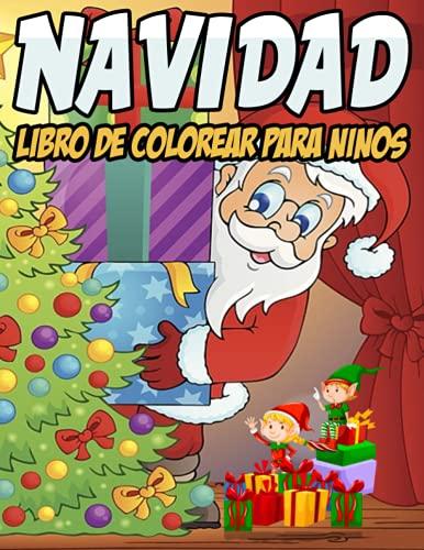 Navidad libro de colorear para niños: Libro para colorear de Navidad para niños 50 páginas para colorear de Navidad para niños