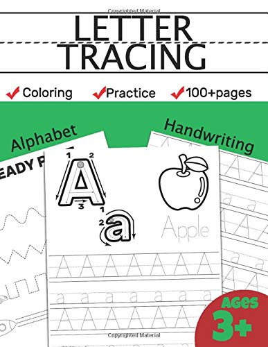 Letter Tracing Practice: 100 Practice Pages: Workbook for Preschool, Kindergarten, and Kids Ages 3+ ABC print handwriting book