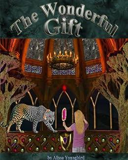 The Wonderful Gift (English Edition) eBook: Youngbird, Alissa ...