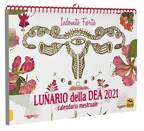 Lunario della dea. Calendario mestruale 2021
