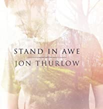 Disc-Stand In Awe by Thurlow Jon (2013-05-04)