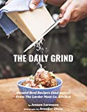 The Daily Grind: Ground Beef Recipes (and more!) From The Larder Meat Co. Kitchen
