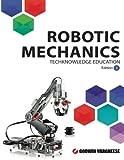 Robotic Mechanics: Edition 3