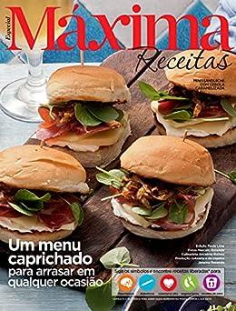 Revista Máxima Receitas - Um menu caprichado para arrasar em qualquer ocasião por [Grupo Perfil]