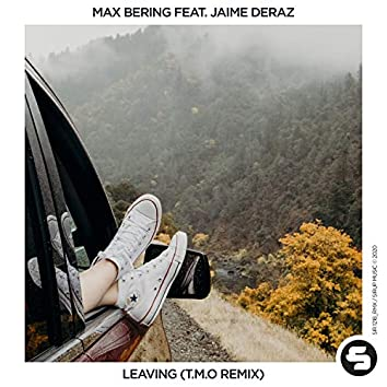 Leaving (T.M.O Remix)