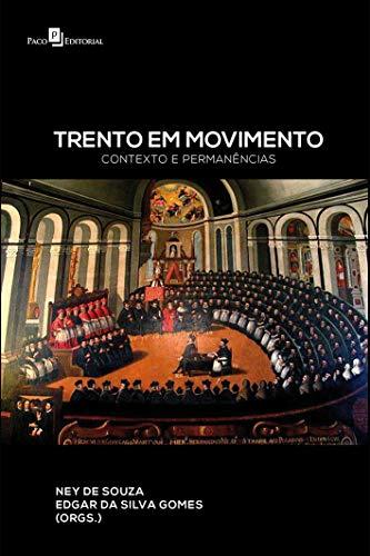 Trento em Movimento: Contexto e Permanências