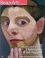 Paula Modersohn-Becker, l'intensité d'un regard de Sophie Flouquet