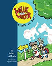 Willie and Walter Walk to School (The Adventures of Willie and Walter)