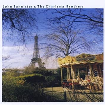 John Bannister and the Charisma Brothers