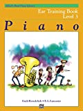 Alfred's Basic Piano Library Ear Training, Bk 3 (Alfred's Basic Piano Library, Bk 3)