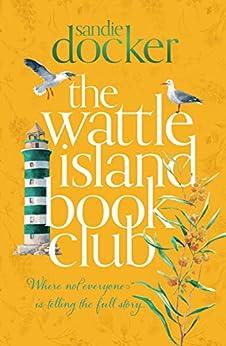 The Wattle Island Book Club by [Sandie Docker]