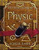 Angie Sage: Physic