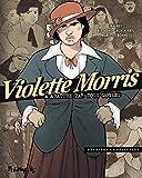 Violette Morris (Tome 1-Première comparution) À abattre par tous moyens