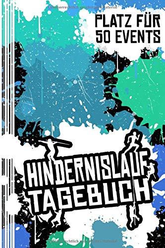 Hindernislauf Tagebuch: Logbuch zum Ausfüllen & Eintragen von Hindernisläufen | Platz für 50 Hindernisläufe | Geschenk für Hindernisläufer & OCR-Athleten