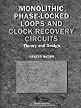 Monolithic Phase Locked Loops: Theory and Design by Behzad Razavi (2008-12-04)
