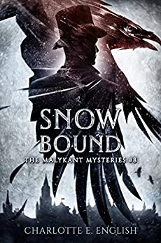 Snowbound (Malykant Mysteries Book 8) by [Charlotte E. English]