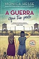 A Guerra Aqui Tão Perto (Portuguese Edition)