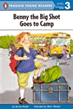 Benny the Big Shot Goes to Camp (All Aboard Math Reader: Level 2)