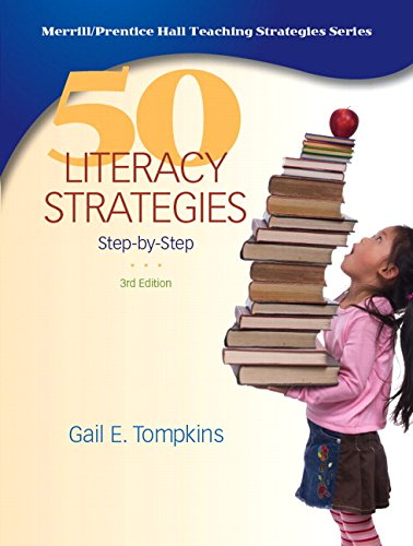 50 Literacy Strategies: Step-by-Step (3rd Edition)