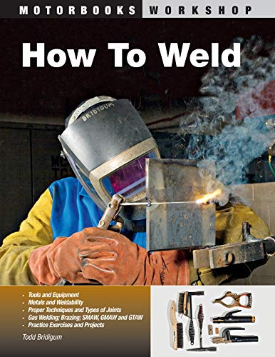 How To Weld (Motorbooks Workshop) (English Edition)