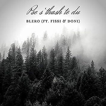Pse S'thash Te Du (feat. Fissi & Doni)