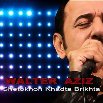 Shetokhon Khadta Brikhta