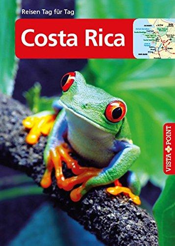 Costa Rica: VISTA POINT Reiseführer Reisen Tag für Tag