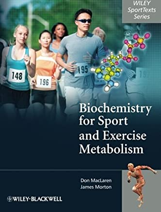 Biochemistry for Sport and Exercise Metabolism by Donald MacLaren James Morton(2011-12-12)