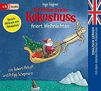 Der kleine Drache Kokosnuss feiert Weihnachten: Englisch lernen mit dem kleinen Drachen Kokosnuss. Sprachhoerbuch mit Vokabelteil