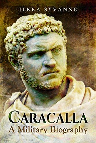 Caracalla: A Military Biography