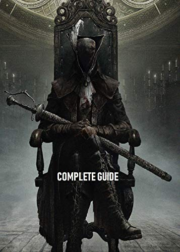 Bloodborne - Official Final Complete Guide (English Edition)