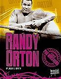 Randy Orton (Edge Books. Stars of Pro Wrestling)