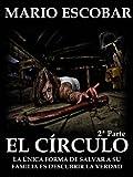 El Círculo (Single 2º): La novela más inquietante