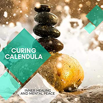 Curing Calendula - Inner Healing And Mental Peace
